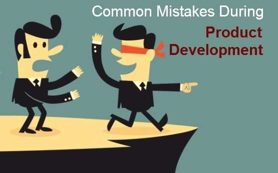 development process mistakes